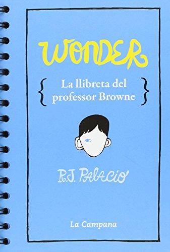 Aquesta llibreta et posa a la butxaca les reflexions del professor Browne.