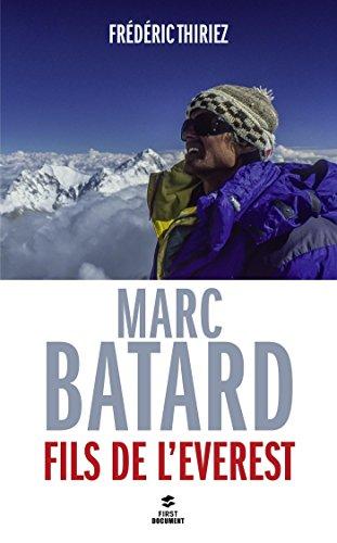 Descargar Libro Marc Batard, fils de l'Everest de Frédéric THIRIEZ