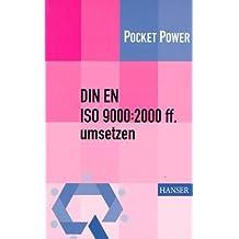 DIN EN ISO 9000:2000 ff. umsetzen: Gestaltungshilfen zum Aufbau Ihres Qualitätsmanagementsystems
