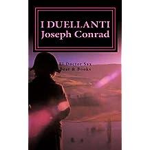 I duellanti: Un racconto militare