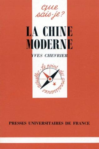 La Chine moderne par Yves Chevrier, Que sais-je?