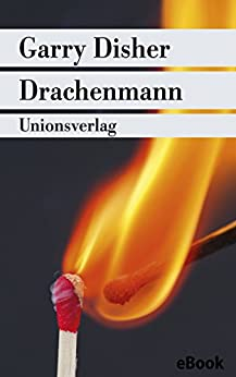 Drachenmann: Ein Inspector-Challis-Roman. Kriminalroman. Ein Inspector-Challis-Roman (1) (Unionsverlag Taschenbücher)