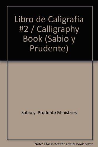 Caligrafia: 2 (Sabio y Prudente) por Sabio y. Prudente Ministries