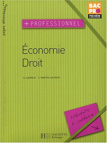 Economie droit, 1ère Bac Pro : En parallele - livre de l'élève