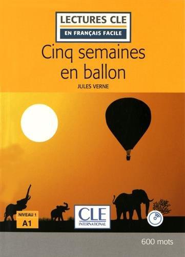 Download Cinq Semaines En Ballon Niveau 1 A1 Lectures
