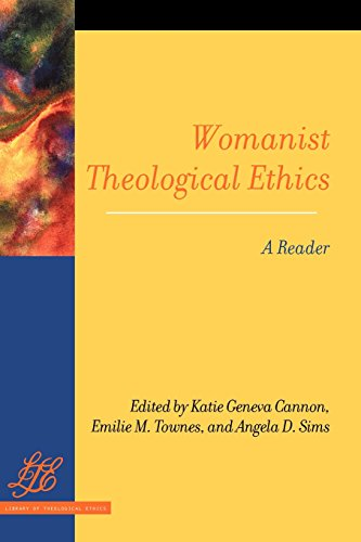 womanist-theological-ethics-a-reader-library-of-theological-ethics