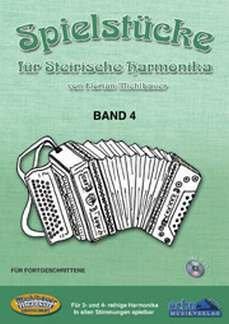 SPIELSTUECKE FUER STEIRISCHE HARMONIKA 4 - arrangiert für Steirische Handharmonika - Diat. Handharmonika - mit CD [Noten / Sheetmusic] Komponist: MICHLBAUER FLORIAN