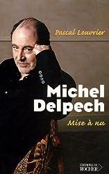 Michel Delpech : Mise à nu