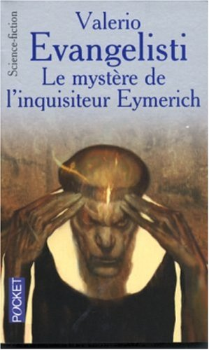 Le mystère de l'inquisiteur Eymerich par Valerio Evangelisti