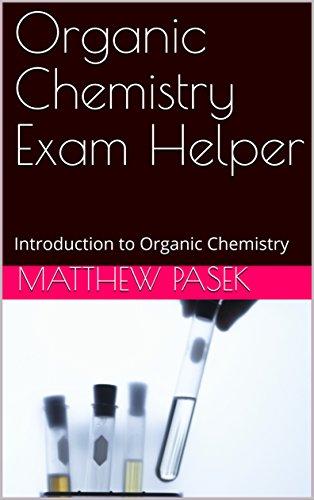 Organic Chemistry Exam Helper: Introduction to Organic Chemistry (English Edition) (Ace Organische Chemie)