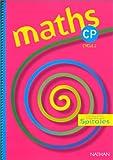 Image de Maths spirales, CP, cycle 2. Livre de l'élève