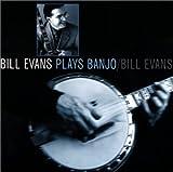 Bill Evans Plays Banjo von Bill Evans