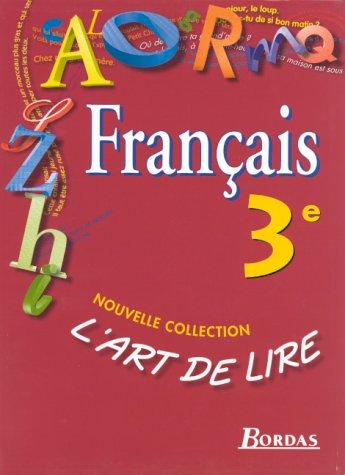 L'Art de lire, 3e. Manuel élève 1999 par Colmez