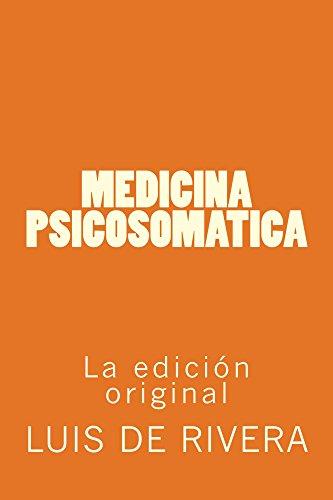 Medicina Psicosomatica por Luis de Rivera