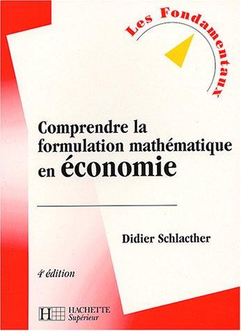 Comprendre la formulation mathmatique en conomie