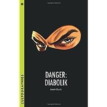Danger: Diabolik (Cultographies)