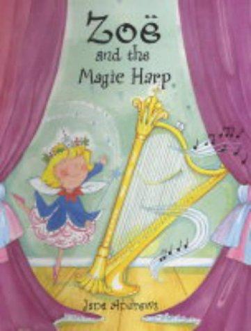 Zoe and the magic harp