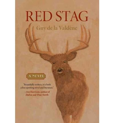 [(Red Stag)] [by: Guy De La Valdene]