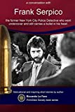 Frank Serpico: 44 Years With A Bullet In MY Head