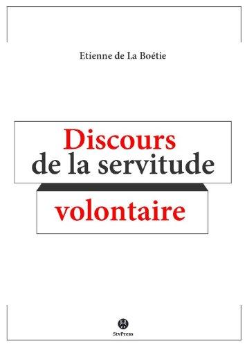 Discours De La Servitude Volontaire [Pdf/ePub] eBook