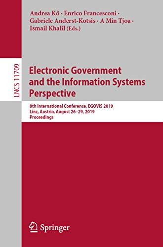 Electronic Government and the Information Systems Perspective: 8th International Conference, EGOVIS 2019, Linz, Austria, August 26-29, 2019, Proceedings ... Science Book 11709) (English Edition) - Open Storage-system