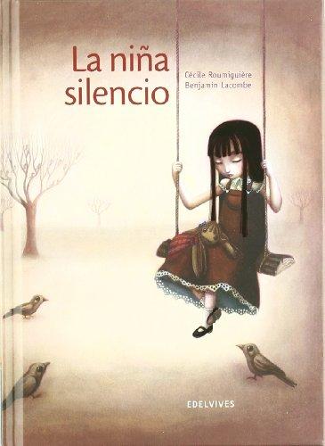 La niña silencio (Mini Albumes (edelvives))