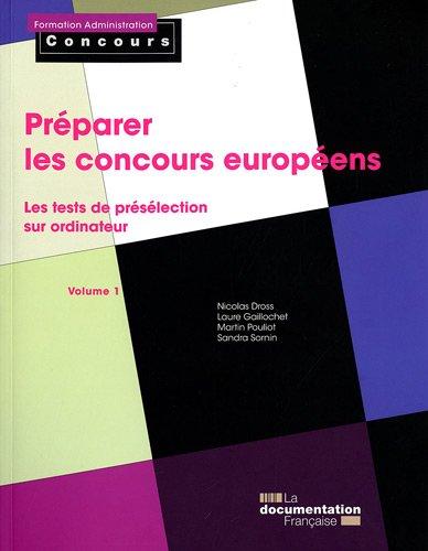 Préparer les concours européens, tome ...