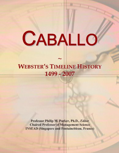 caballo-websters-timeline-history-1499-2007