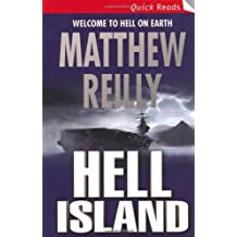 Hell Island (The Scarecrow Series) by Matthew Reilly (2006-03-03)