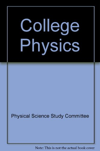college-physics-physical-science-study-committee-pssc