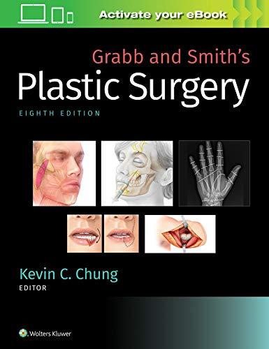 Grabb and Smith's Plastic Surgery (C Smith E)