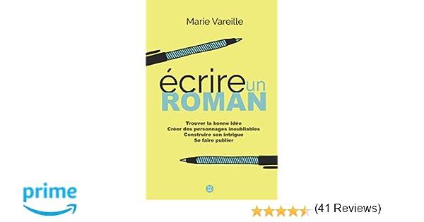 1ddb3c6ec15 Amazon.fr - Ecrire un roman  Comment devenir écrivain