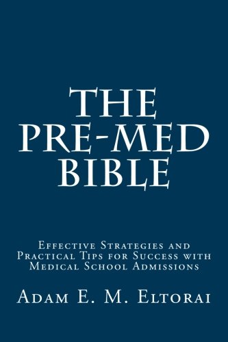 The Pre-Med Bible