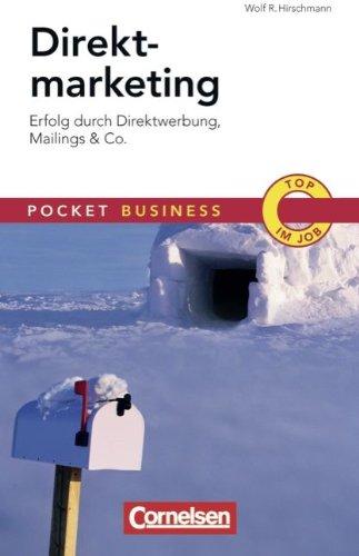 Pocket Business: Direktmarketing: Erfolg durch Direktwerbung, Mailings & Co