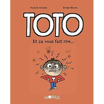 Toto BD, Tome 01: Et ça vous fait rire