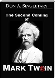 The Second Coming of Mark Twain (English Edition)
