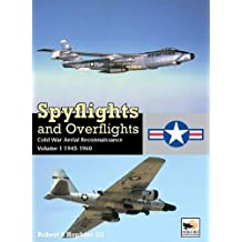 Spyflights and Overflights: Cold War Aerial Reconnaissance, 1945-1960
