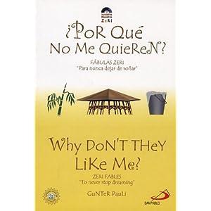 """Porque no me Quieren? / Why Don't They Like Me?: Fabulas Zeri """"Para nunca dejard de sonar"""" / Zeri Fables """"To never stop dreaming"""""""