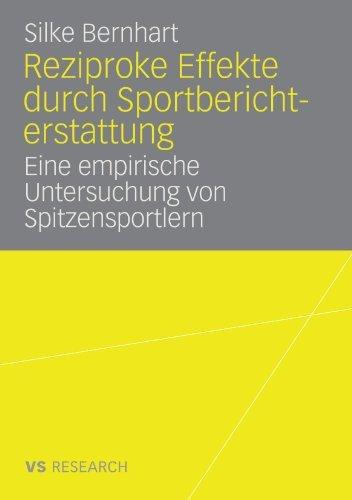 Reziproke Effekte durch Sportberichterstattung: Eine empirische Untersuchung von Spitzensportlern (German Edition)