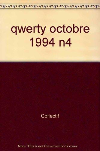 Q/W/E/R/T/Y n°4 : Arts, littératures et civilisations du monde anglophone