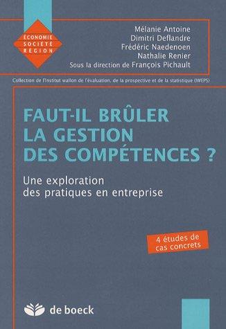 Faut-il brûler la gestion des compétences ? : Une exploration des pratiques en entreprise par Mélanie Antoine