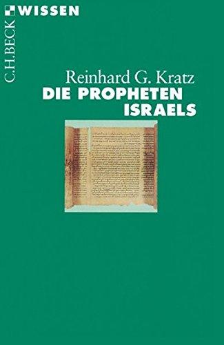 Die Propheten Israels (Beck'sche Reihe)