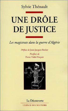 Une drôle de justice : Les magistrats dans la guerre