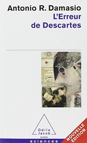 L'erreur de Descartes : La raison des émotions par Antonio Damasio