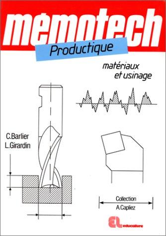 Productique matériaux et usinage