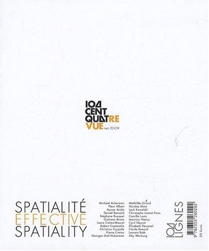 Centquatrevue, N° 1, Mai 2009 : Spatialité effective par Camille Louis
