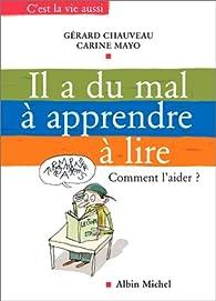 Il a du mal à apprendre à lire par Gérard Chauveau