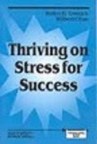 Thriving on Stress for Success (Principals Taking Action)