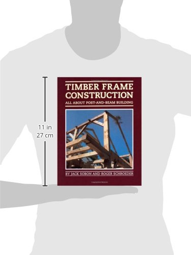 Timber Frame Construction: All A...