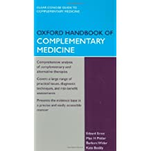 Oxford Handbook of Complementary Medicine (Oxford Medical Handbooks)